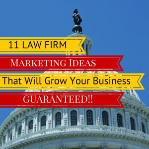 11 Law Firm Marketing Ideas