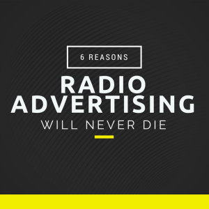 6 Reasons Radio Advertising