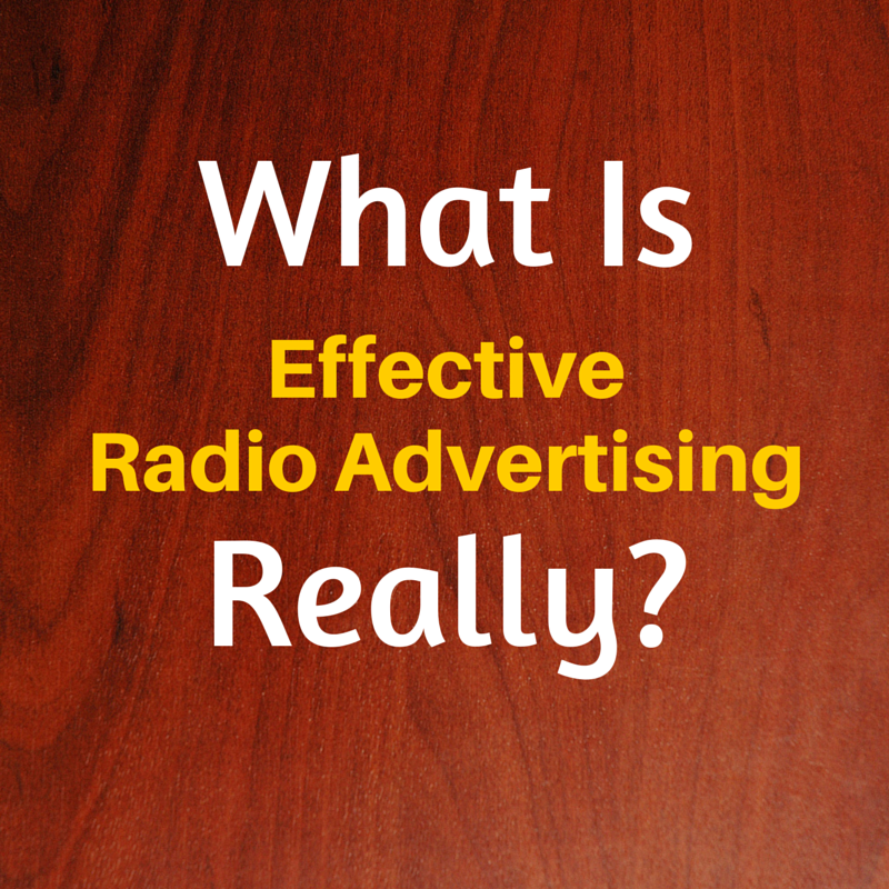 What Is effective radio advertising