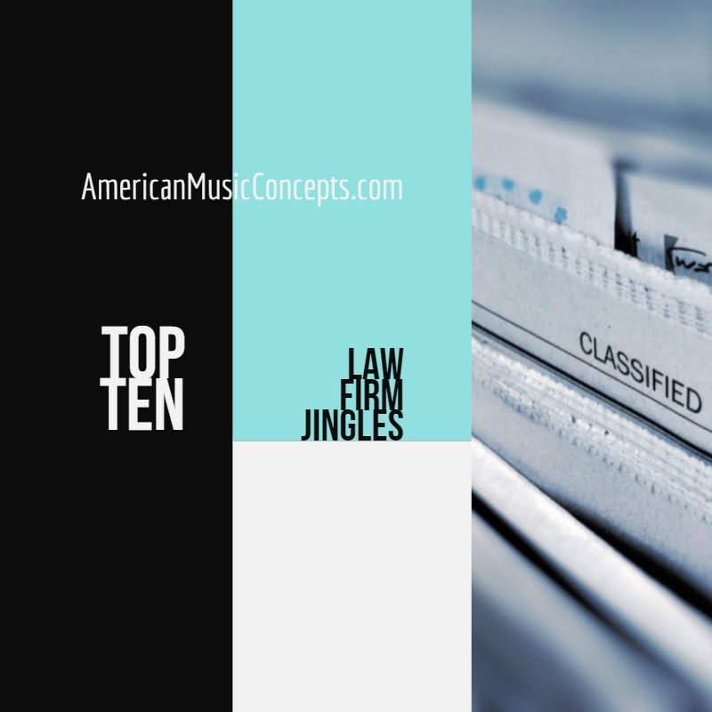 American Music Concepts Presents: Top Ten Law Firm Jingles