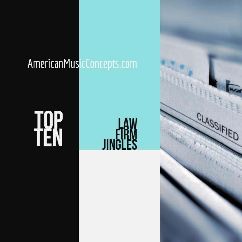 American Music Concepts Presents: Top Ten Law Firm Jingles
